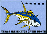 Tuna's Fresh Catch Of The Month